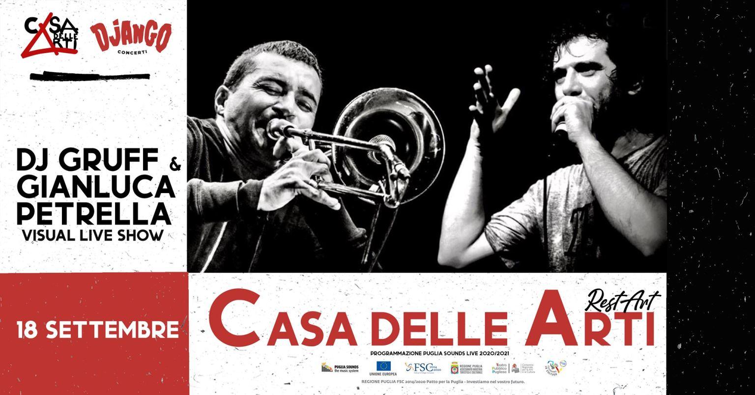 Dj Gruff & Gianluca Petrella // RestART @Casa delle Arti
