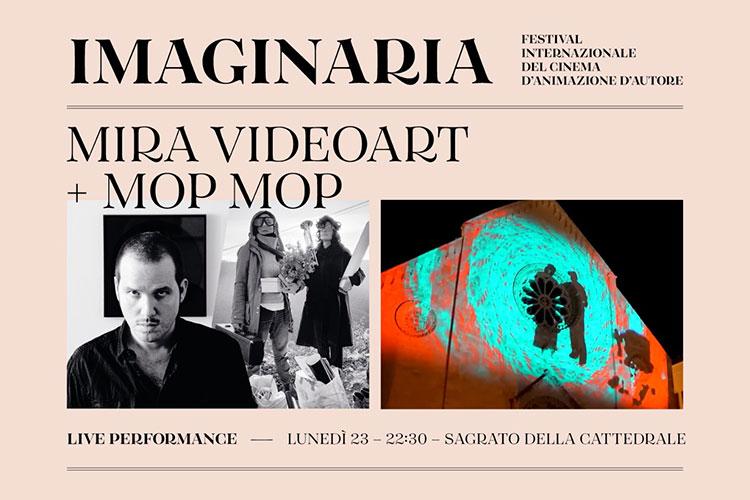 Imaginaria Film Festival – Live performance Mop Mop + Mira Videoart